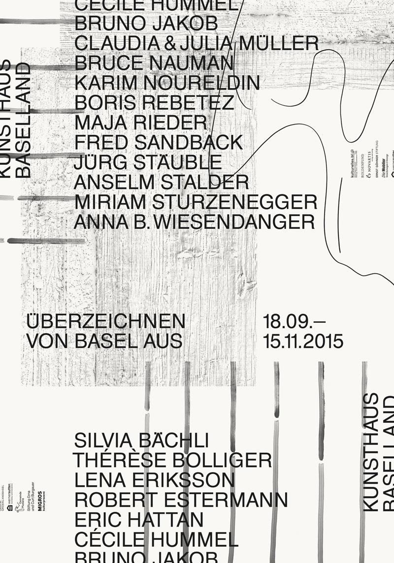 Überzeichnen. Von Basel aus, Kunsthaus Baselland